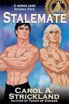 Stalemate - Carol A. Strickland