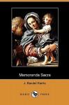 Memoranda Sacra (Dodo Press) - J. Rendel Harris