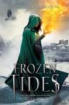 Frozen Tides: A Falling Kingdoms Novel - Morgan Rhodes