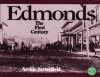 Edmonds, The First Century - Archie Satterfield
