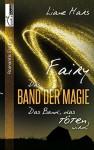Fairy - Das Band der Magie 3 - Liane Mars
