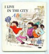 I Live in the City: A B C - Tom O'Sullivan