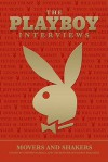 The Playboy Interviews: Movers And Shakers - Stephen Randall, Playboy Enterprises