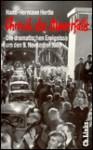 Chronik des Mauerfalls. Die dramatischen Ereignisse um den 9. November 1989 - Hans-Hermann Hertle