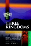 Three Kingdoms: A Historical Novel. Abridged Edition - Guanzhong Luo, Moss Roberts