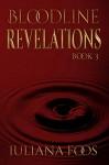 Bloodline Revelations - Iuliana Foos