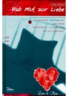 Hab Mut zur Liebe - Gaby Schuster