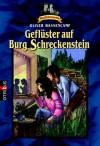 Geflüster auf Burg Schreckenstein - Oliver Hassencamp