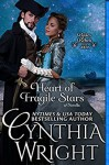 Heart of Fragile Stars (Rakes & Rebels: The Beauvisage Family Book 1) - Cynthia Wright