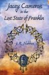 Jacey Cameron in the Lost State of Franklin - J.R. Nakken