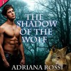 The Shadow of the Wolf - Adriana Rossi, Robert M. Clark