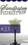 "Sandpaper Fidelity #23: ""Restrain in Order, Part III"" - Elizabeth Barone"