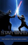 Star Wars: The Funniest Star Wars Jokes & Memes - Cumberland Publishing