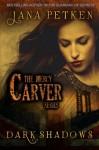 Dark Shadows (The Mercy Carver Series) (Volume 1) - Jana Petken