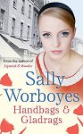 Handbags And Gladrags - Sally Worboyes