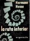 La Ruta Interior - Hermann Hesse