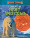 Secrets of Heat and Cold - Andrew Solway