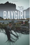 Baygirl - Heather Smith