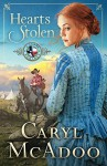 Hearts Stolen (Texas Romance Series Book 2) - Caryl McAdoo