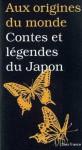 Aux origines du monde : Contes et légendes du Japon - Maurice Coyaud