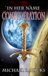 Confederation (Redemption Trilogy, Book 2) (In Her Name 5) - Michael R. Hicks