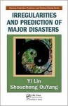 Irregularities and Prediction of Major Disasters - Yi Lin, Shoucheng OuYang