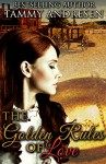 The Golden Rules of Love: Western Romance - Tammy Andresen