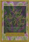 God Will Make a Way - Thelma Wells