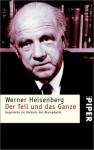Der Teil Und Das Ganze: Gesprache Im Umbkreis Der Atomphysik (paper) - Werner Heisenberg