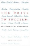 The Drive to Succeed: Role Models of Motivation (Role Models of Human Values Ser. 4) (Role Models of Human Values Ser. 4) - Emerson Klees