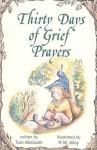 Thirty Days of Grief Prayers - Tom McGrath