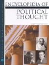 The Encyclopedia of Political Thought - Garrett Ward Sheldon