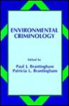 Environmental Criminology - Paul J. Brantingham