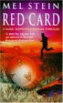 Red Card (A Mark Rossetti Football Thriller) - Mel Stein