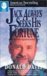 Jack Always Seeks His Fortune: Authentic Appalachian Jack Tales - Donald Davis, Joseph Sodol