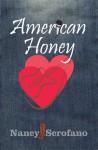 American Honey - Nancy Scrofano