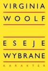 Eseje wybrane - Virginia Woolf, Magda Heydel
