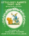 Little Grey Rabbit's Paint Box - Alison Uttley, Margaret Tempest