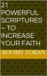 21 Powerful Scriptures - To Increase Your Faith (Quick Guide - Powerful Scriptures) - Boomy Tokan