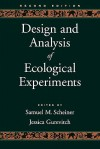 Design and Analysis of Ecological Experiments (2nd Edition) - Samuel M. Scheiner, Jessica Gurevitch