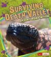 Surviving Death Valley: Desert Adaptation - Pamela Dell