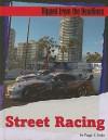 Street Racing - Peggy J. Parks