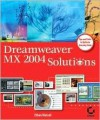 Dreamweaver MX 2004 Solutions [With CDROM] - Ethan Watrall, Sybex