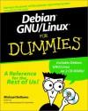 Debian Gnu/Linux for Dummies [With 2 CDROMs] - Michael Bellomo