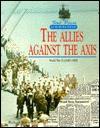 Allies Against the Axis: World - Richard Steins