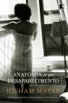 Anatomia de um Desaparecimento - Hisham Matar, Julián Fuks