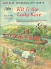 Kit & the Lady Kate - Irene Yates, David Bell, Mick Seller, Geoff Leyland