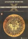 The Porcupine's Kisses - Howie Michels, Stephen Dobyns
