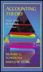 Accounting Theory - Richard G. Schroeder, Myrtle Clark