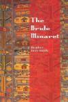 The Bride Minaret - Heather Derr-Smith